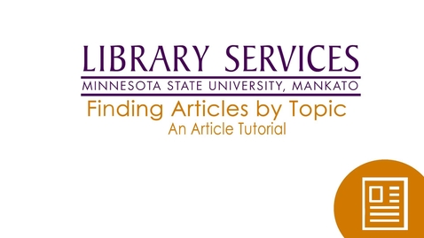 Thumbnail for entry Finding Articles by Topic