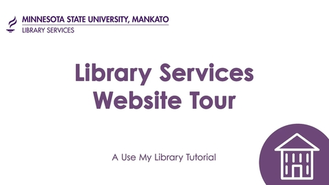 Thumbnail for entry Library Services Website Tour