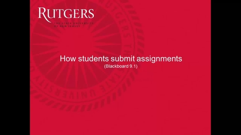 Thumbnail for entry Students- How to submit assignments in Blackboard 9.1