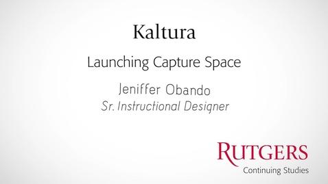 Thumbnail for entry LaunchingCaptureSpace_Sakai
