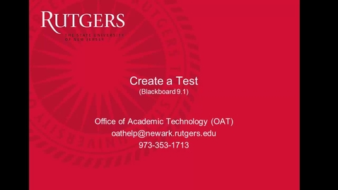 Thumbnail for entry Faculty- Creating a test in Blackboard 9.1