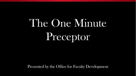 Thumbnail for entry The One Minute Preceptor