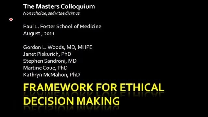 A Framework for Ethical Decisionmaking