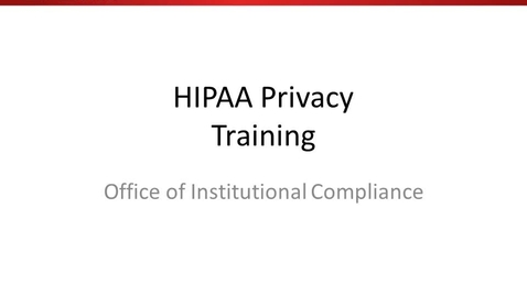 Thumbnail for entry HIPAA Annual Training