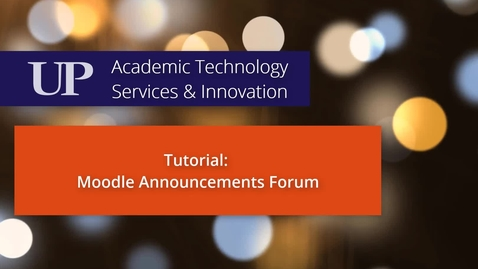 Thumbnail for entry Using the Moodle Announcements Forum