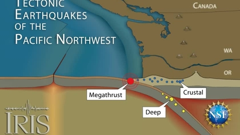 Thumbnail for entry Cascadia Tectonics and Earthquakes