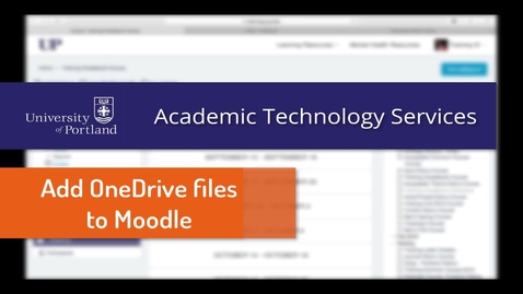 Thumbnail for entry Office 365 & Moodle: Share OneDrive Files In a Course