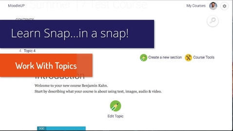 Thumbnail for entry Snap Theme: Work With Topics