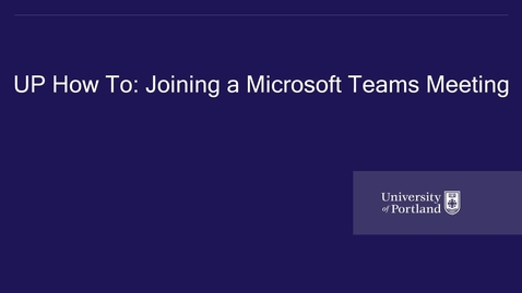 Thumbnail for entry UP How to- Joining a Microsoft Teams Meeting