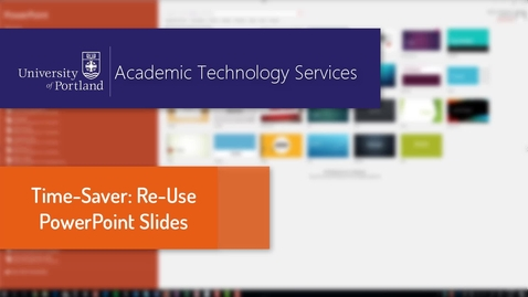 Thumbnail for entry PowerPoint 2016: Re-Use Slides in a Deck