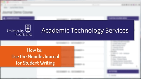 Thumbnail for entry Using the Moodle Journal Tool