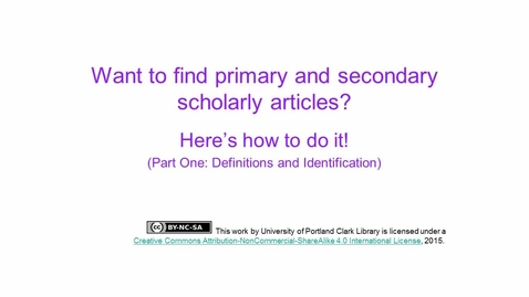 Thumbnail for entry How to Find Primary and Secondary Articles for Your Research