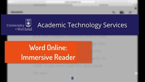Thumbnail for entry Office 365: Word Online's Immersive Reader View