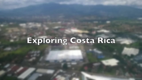 Thumbnail for entry Exploring Costa Rica