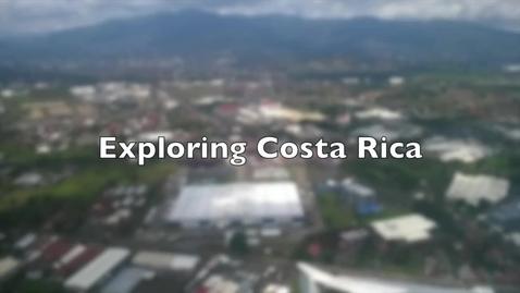 Thumbnail for entry Exploring Costa Rica