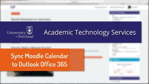 Thumbnail for entry Office 365 & Moodle: Sync Calendars