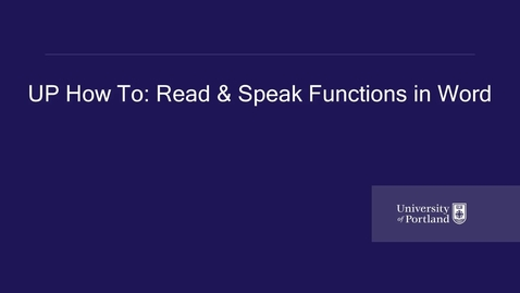 Thumbnail for entry UP How To- Accessible Education Services- Read Aloud and Speak Functions in Word