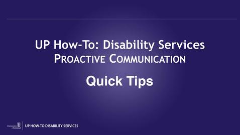 UP How-To: Disability Services Proactive Communication