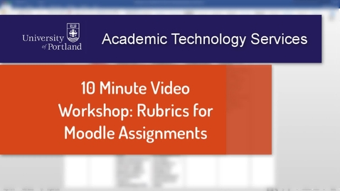Thumbnail for entry Using Rubrics in Moodle Assignments
