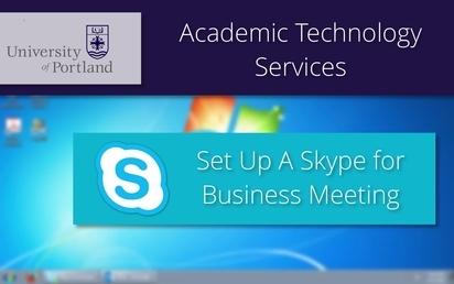 Skype for Business: How to Schedule an Online Meeting - Media@UP
