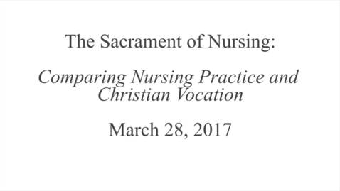 Thumbnail for entry The Sacrament of Nursing