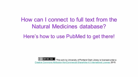 Thumbnail for entry Getting to Full Text via PubMed from Natural Medicines