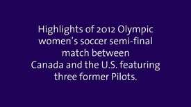 Thumbnail for entry 2012 Olympic former Pilots Canada vs US highlights
