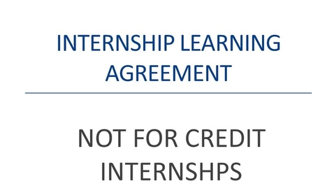Thumbnail for entry Internship Learning Agreement (NOT FOR CREDIT)