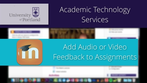 Thumbnail for entry Add Audio Feedback to a Moodle Assignment