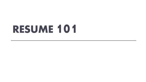 Thumbnail for entry Resume 101