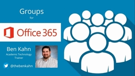 Thumbnail for entry Office 365 Groups: Introduction