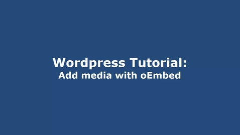 Thumbnail for entry Wordpress-Mediaspace oEmbed Tutorial