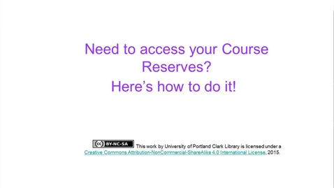 Thumbnail for entry How Can You Access Your Course Reserves?