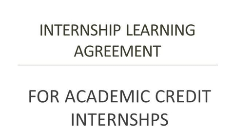 Thumbnail for entry Internship Learning Agreement (FOR CREDIT)