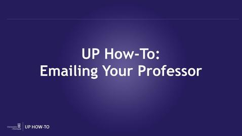 UP How-To: Emailing Your Professor