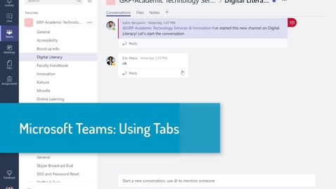 Thumbnail for entry Microsoft Teams: Using Tabs