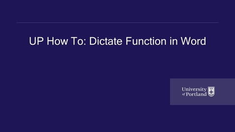 Thumbnail for entry UP How to- Accessible Education Services- Dictate Function in Word
