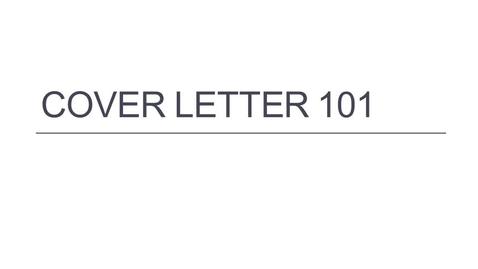 Thumbnail for entry Cover Letter 101