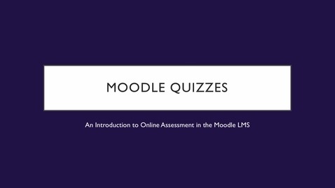 Thumbnail for entry Moodle Quiz 1/1: Introduction
