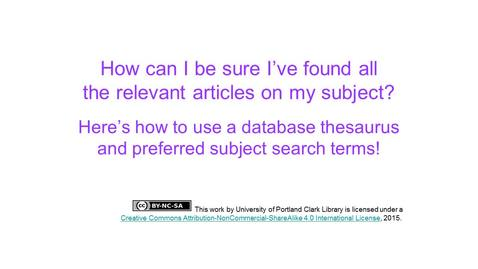 Thumbnail for entry Using a thesaurus and preferred subject terms in your database search