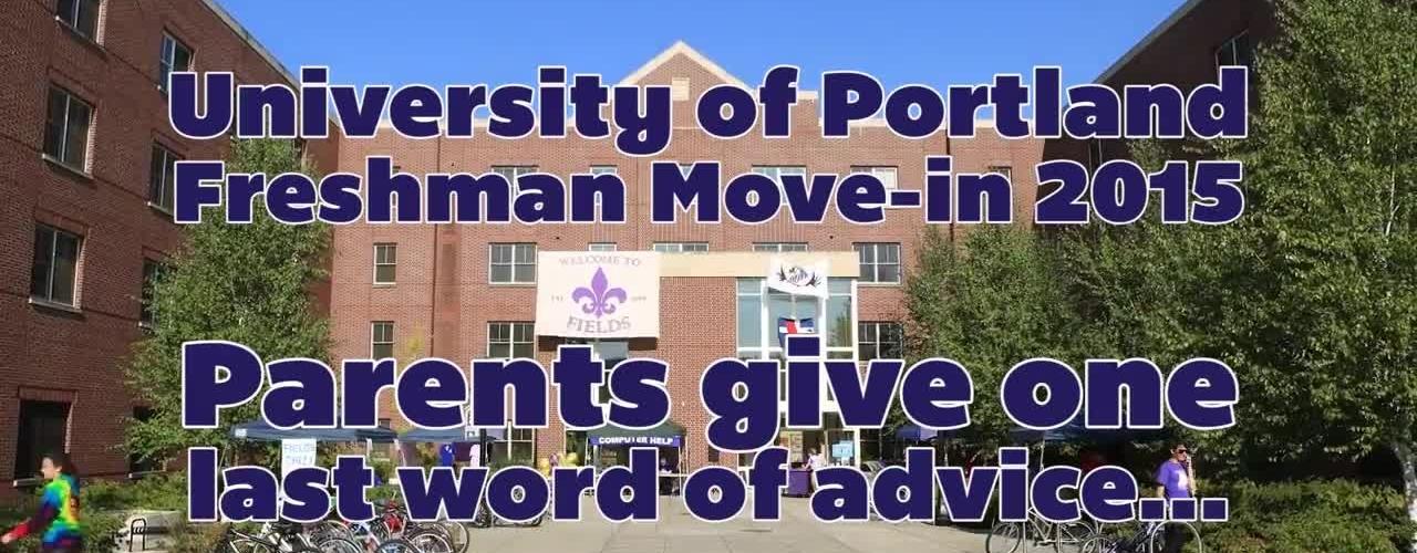 University of Portland Orientation 2015_ Listen to Your Parents