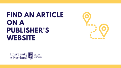 Thumbnail for entry How to Find an Article on a Publisher's Website