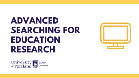Thumbnail for entry Advanced Searching for Education Research