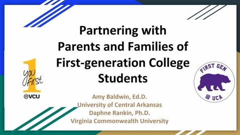 Thumbnail for entry FGEN Webinar #2: Partnering with Parents and Families of First-generation students