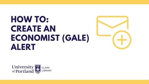 Thumbnail for entry How to Set Up an Economist (Gale Databases) Alert