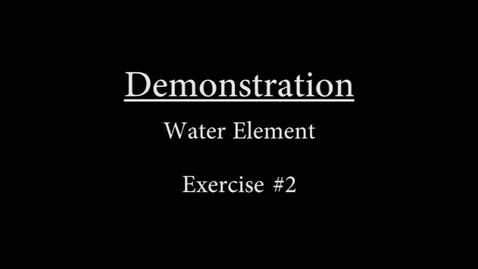 Thumbnail for entry Water #2 Demonstration.mp4