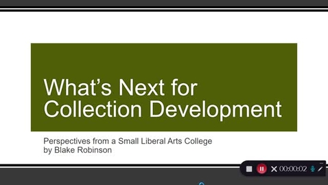 Thumbnail for entry What's Next for Collection Development: Perspectives from a Small Liberal Arts College
