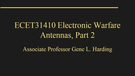 Thumbnail for entry ECET31410-02b_AntennasPt2_Fa18