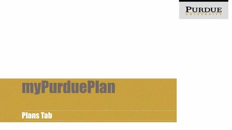 Thumbnail for entry myPurduePlan Plans Tab
