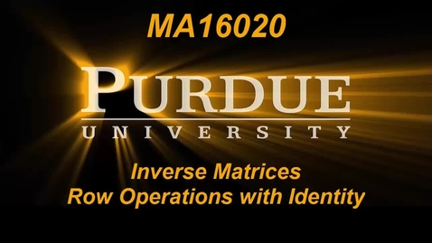 Thumbnail for entry Inverse Matrices Row Operations with Identity